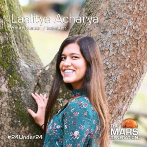 Laalitya Acharya_24 Under 24_STEM Awards_The Mars Generation_2019