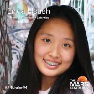 Mars Generation STEM awards 2020 Erica Hsueh Founder Computer Scientist