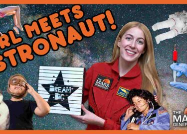 Girl Meets Astronaut_AskAbby_Homeschool Edition_The Mars Generation_Season 3_Episode 9