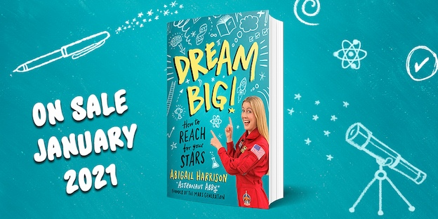 Dream BIG! How to reach for your stars