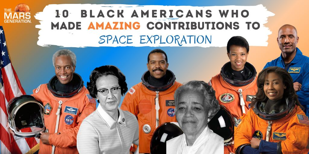 The Mars Generation_Black History Month_Black Americans_Space Exploration